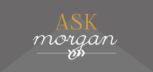 ask morgan