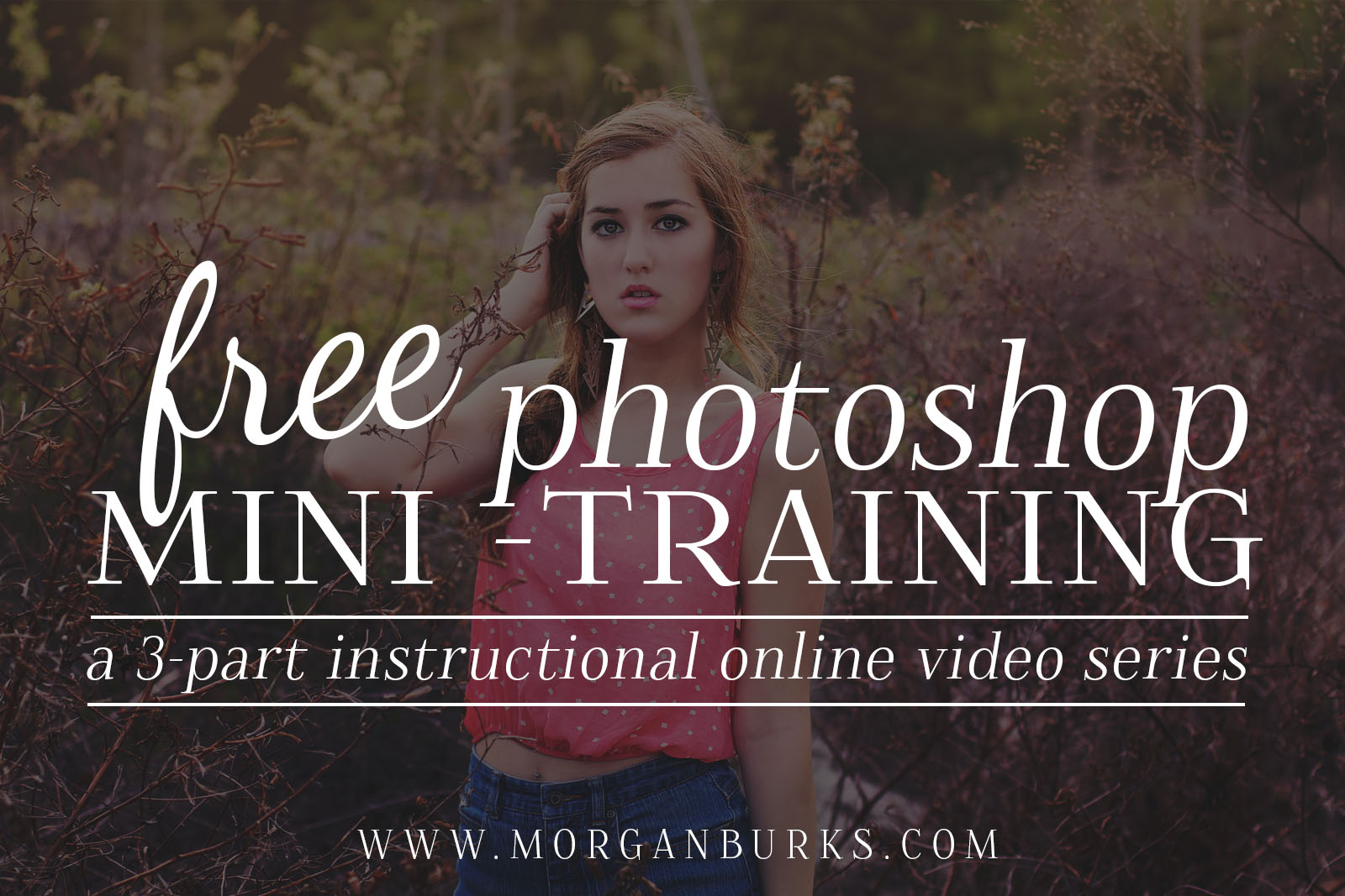 Free Photoshop Training for Photographers! Learn how to edit an image from start to finish using just ONE type of Adjustment in Photoshop. | Find more free tutorials and free editing products for photographers at www.morganburks.com