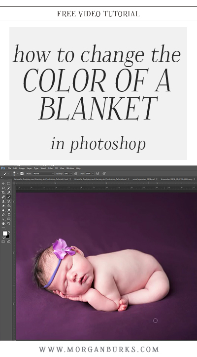 Learn how to change the color of a blanket in Photoshop with this free tutorial! | Find more free photography tips & Photoshop tutorials at www.morganburks.com