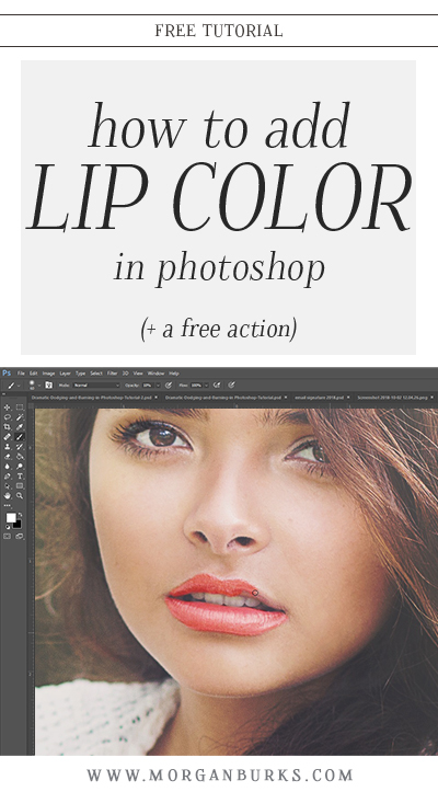 This tutorial will walk you step-by-step through the process of adding lip color in Photoshop. Plus, download a free action to use on your own photos! | Find more photography tips and Photoshop tutorials at www.morganburks.com
