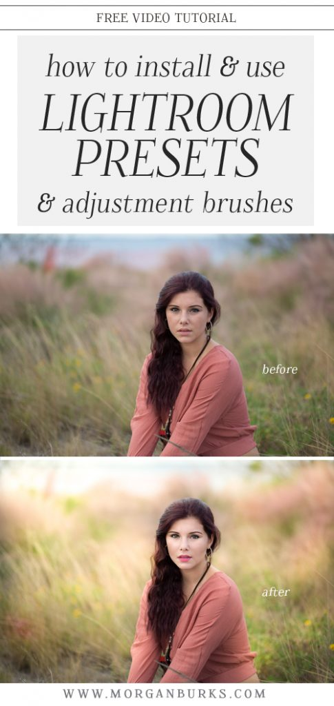 Learn all about installing and using Lightroom Presets and Adjustment Brushes with this free tutorial! | Find more free tutorials at www.morganburks.com