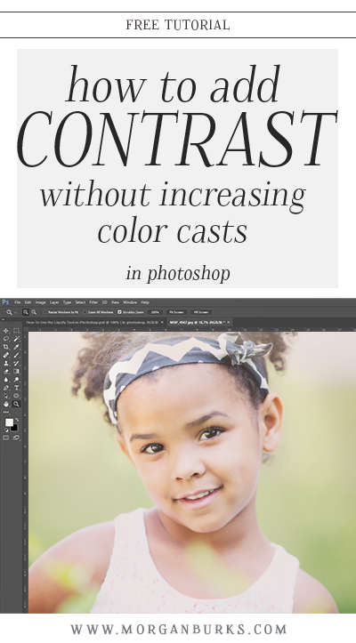 Want to add contrast to an image without increasing color casts? This free tutorial will explain adding Contrast in Luminosity blend mode to help you do just that! | Find more free tutorials at www.morganburks.com