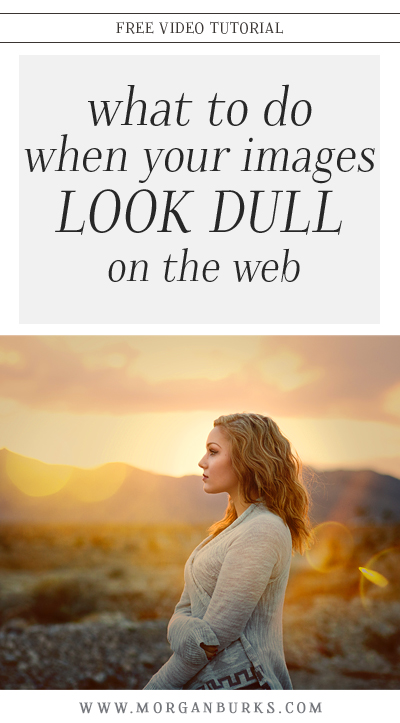 Are the colors in your photo fading when you post them online? Check out this free tutorial where I show you what to do when your images look dull on the web!