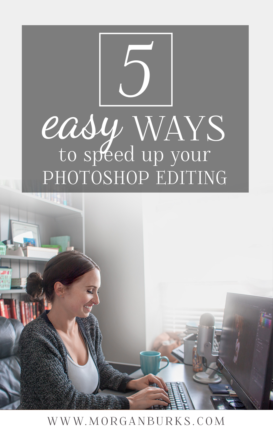 Speed up your editing workflow with these 5 easy tips!