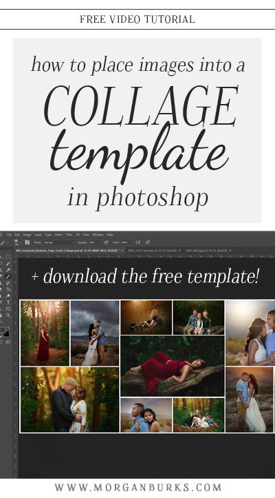 Learn how to place images into a Photoshop collage template with this free tutorial! Plus, download the Free FB Cover Photo Collage I use in the video! | Find more photography tips & Photoshop tutorials at www.morganburks.com