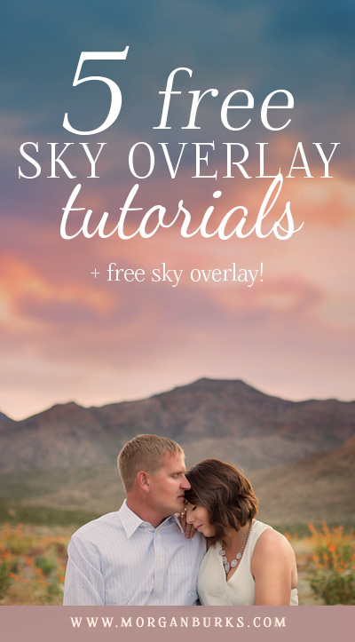 Learn all about editing with Sky Overlays with these 5 Sky Overlay Tutorials | Find more free photography tips and Photoshop tutorials at www.morganburks.com