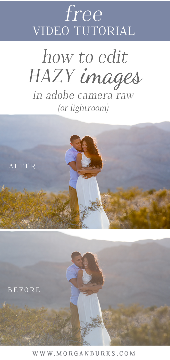 Need help editing hazy images? Check out this free video for cutting through haze in Adobe Camera RAW or Lightroom.