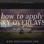 This sky overlay tutorial will show you step by step how to apply Sky Overlays in Photoshop