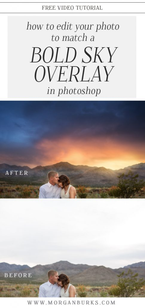 Learn how to edit a photo to match a bold sky overlay in Photoshop. | Find more free products and tutorials for photographers at www.morganburks.com