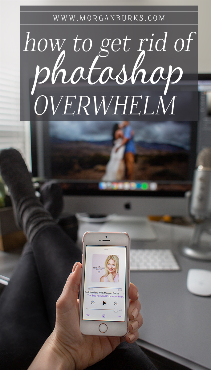 Feeling frustrated trying to learn Photoshop? Check out these tips on how to get rid of Photoshop overwhelm! | www.morganburks.com