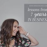 Lessons from 7 years in business